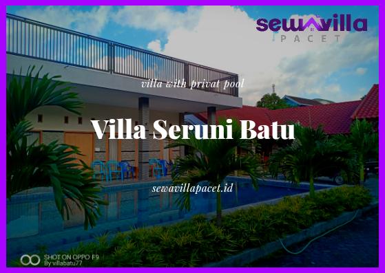 Villa Seruni Kolam Renang Pribadi, Lokasi Dekat dengan Banyak Wisata Di Kota Batu