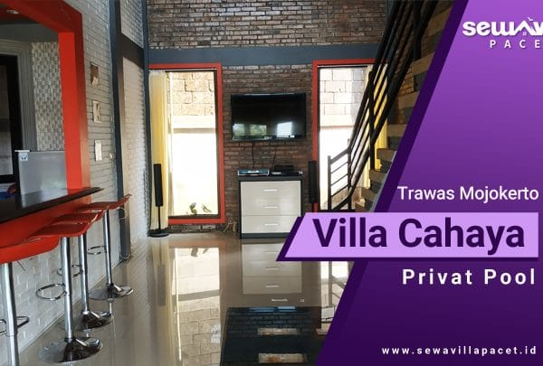 Villa cahaya trawas dengan fasilitas lengkap karaoke serta mini bar