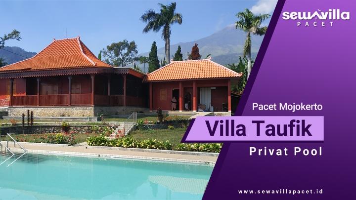 villa taufik pacet kolam renang pribadi dengan pemandangan bagus